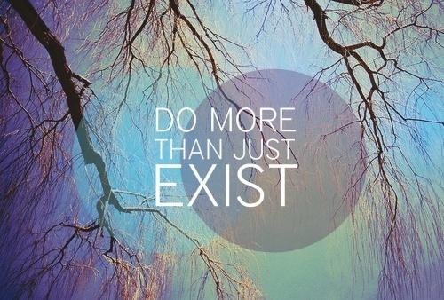 Exist quote #3
