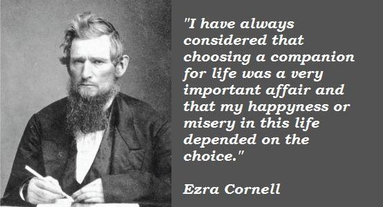 Ezra Cornell's quote #5