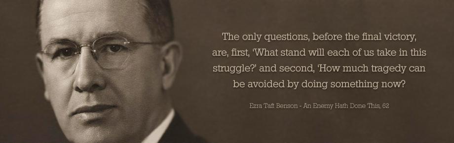 Ezra Taft Benson's quote #2