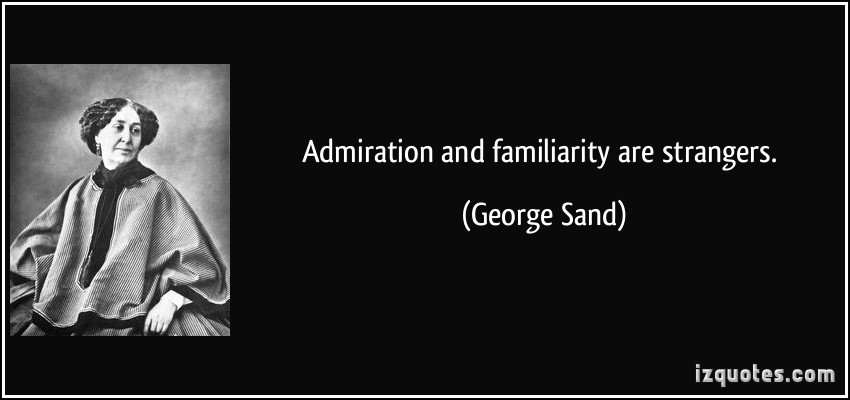 Familiarity quote #2