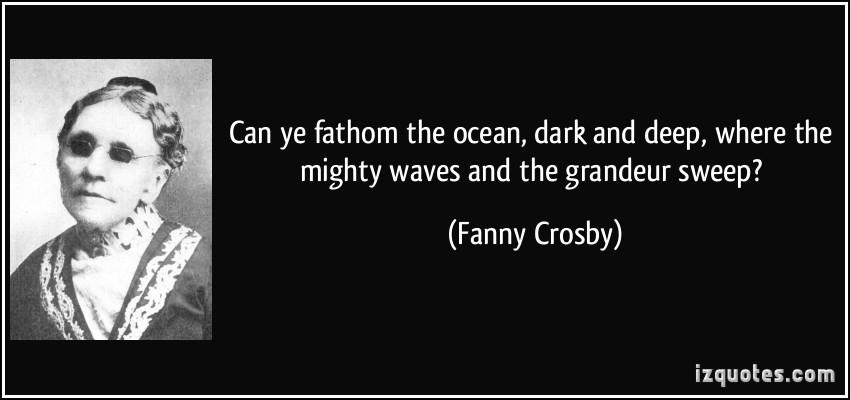 Fanny Crosby's quote #1
