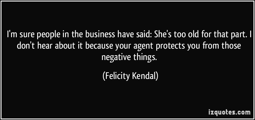 Felicity Kendal's quote #5