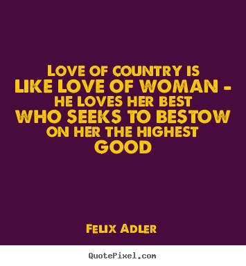 Felix Adler's quote #4