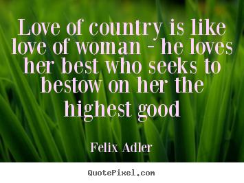 Felix Adler's quote #2