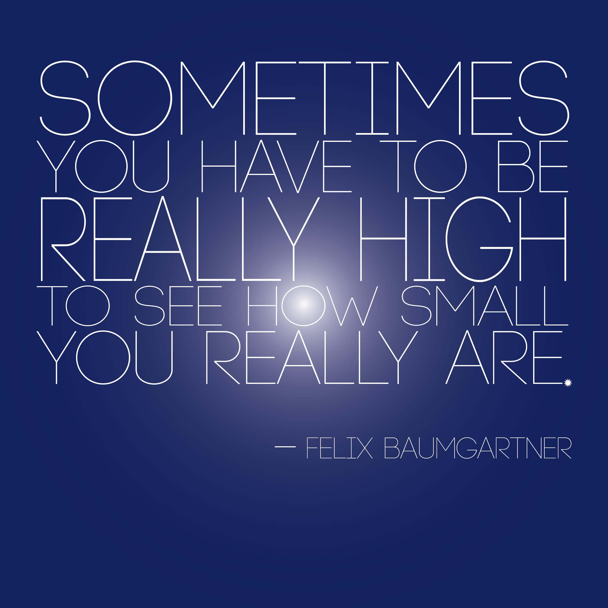 Felix Baumgartner's quote #2