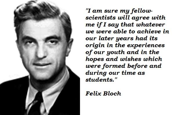Felix Bloch's quote