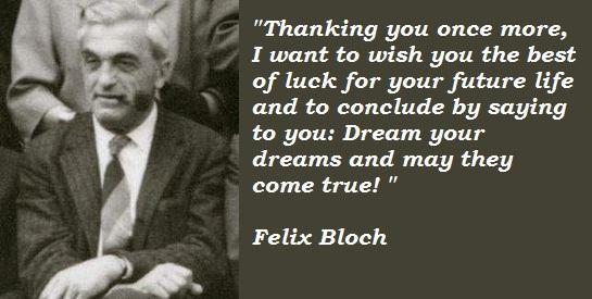 Felix Bloch's quote #3