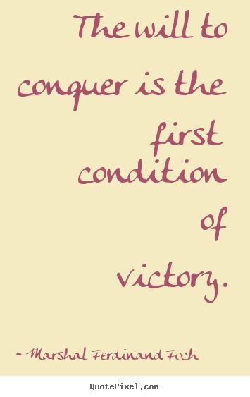 Ferdinand Foch's quote #1