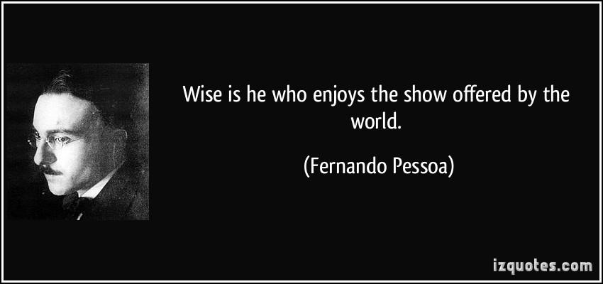 Fernando Pessoa's quote #4