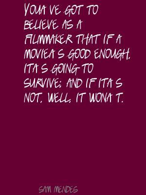 Filmmaker quote #6