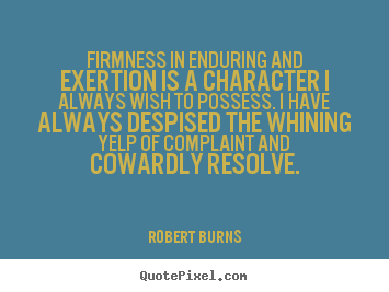 Firmness quote #1