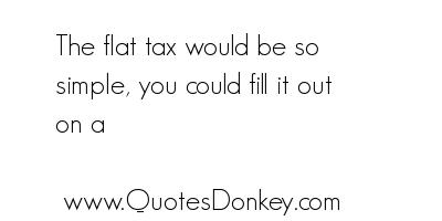 Flat Tax quote #2