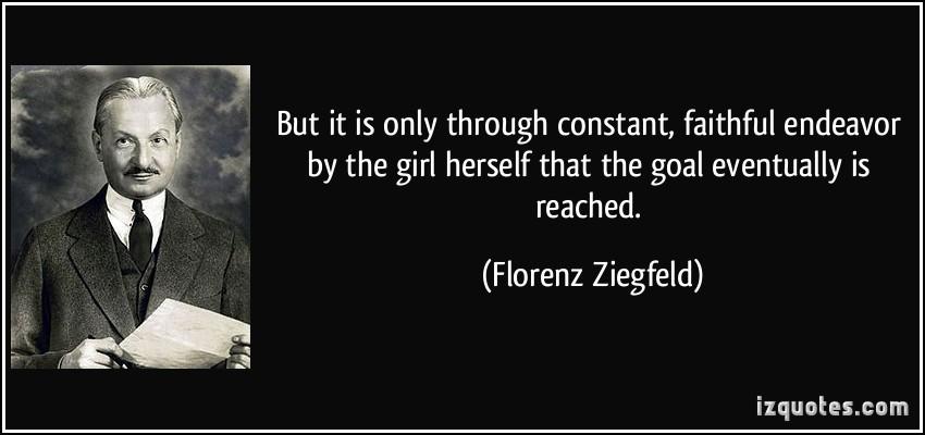 Florenz Ziegfeld's quote #2