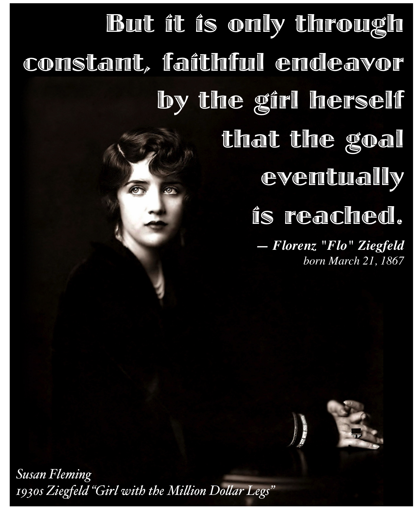 Florenz Ziegfeld's quote