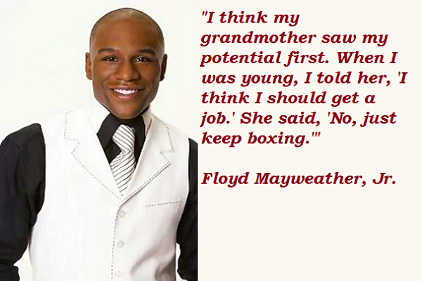 Floyd Mayweather quote #2