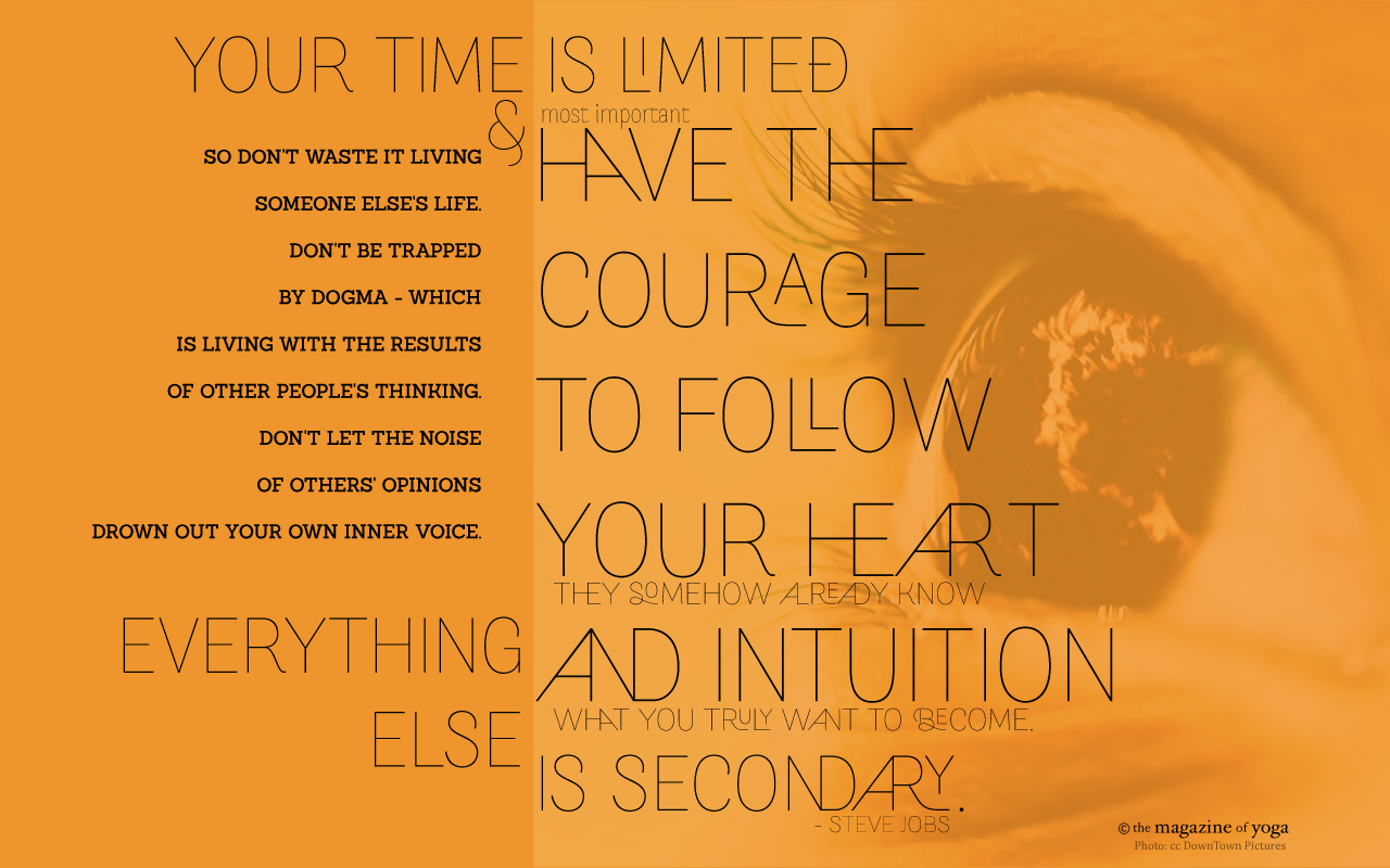 Famous Quotes About 'Follow Your Heart'