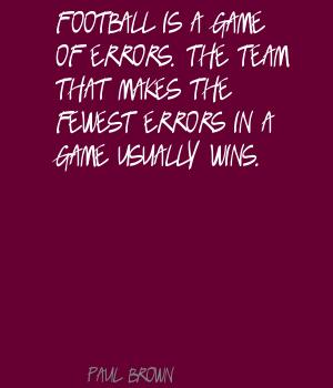 Football Team quote #1