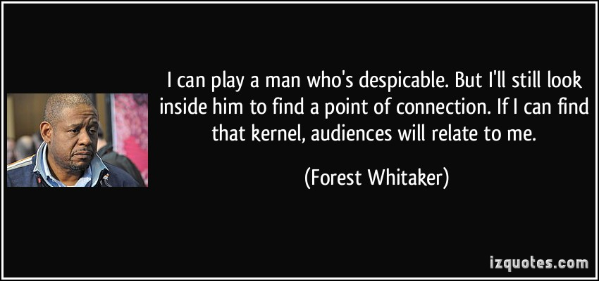 Forest Whitaker's quote #3