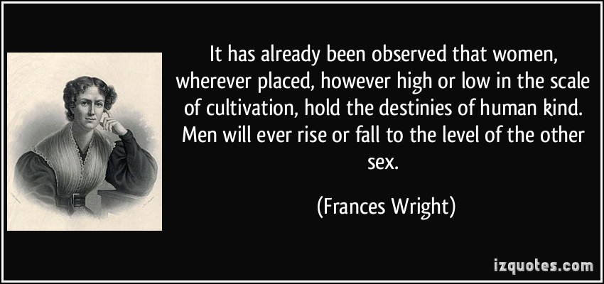 Francis Wright's quote #4