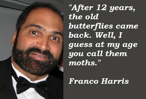 Franco Harris's quote #3