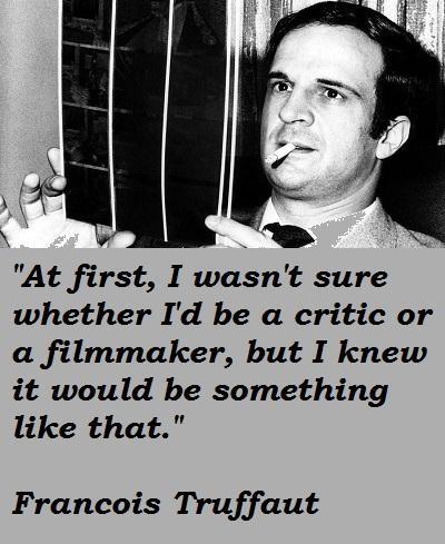 Francois Truffaut's quote #3