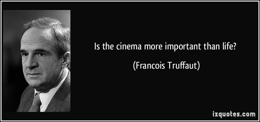 Francois Truffaut's quote #4