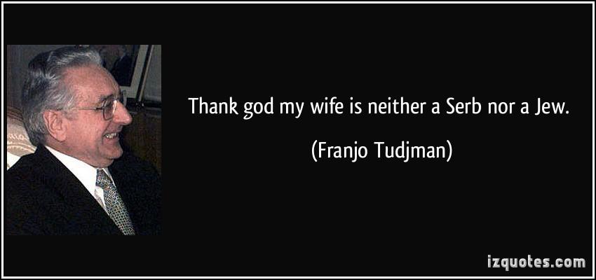 Franjo Tudjman's quote