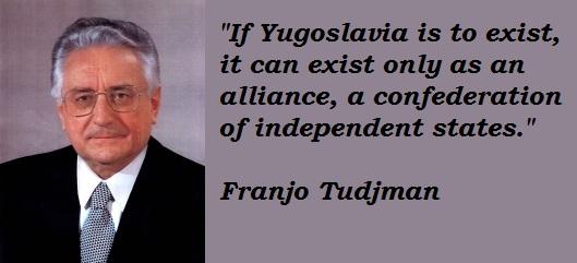 Franjo Tudjman's quote #3