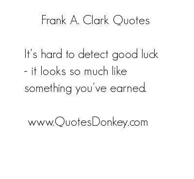 Frank A. Clark's quote #4