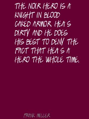 Frank Miller's quote #4