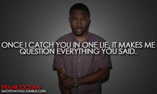 Frank Ocean's quote #2