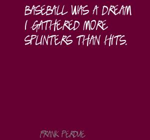 Frank Perdue's quote #2