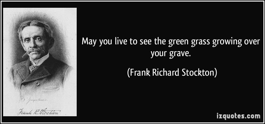 Frank Richard Stockton's quote