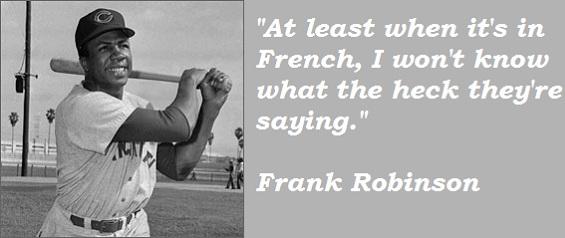 Frank Robinson's quote #2