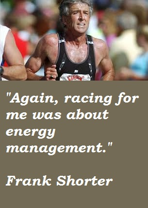 Frank Shorter's quote #6