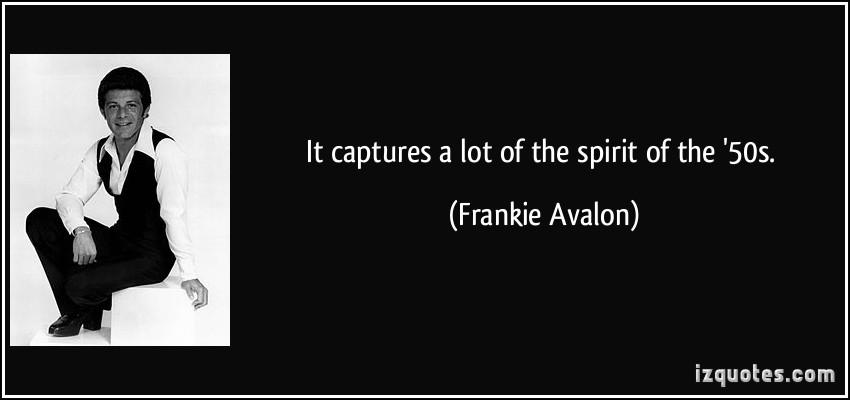 Frankie Avalon's quote #7