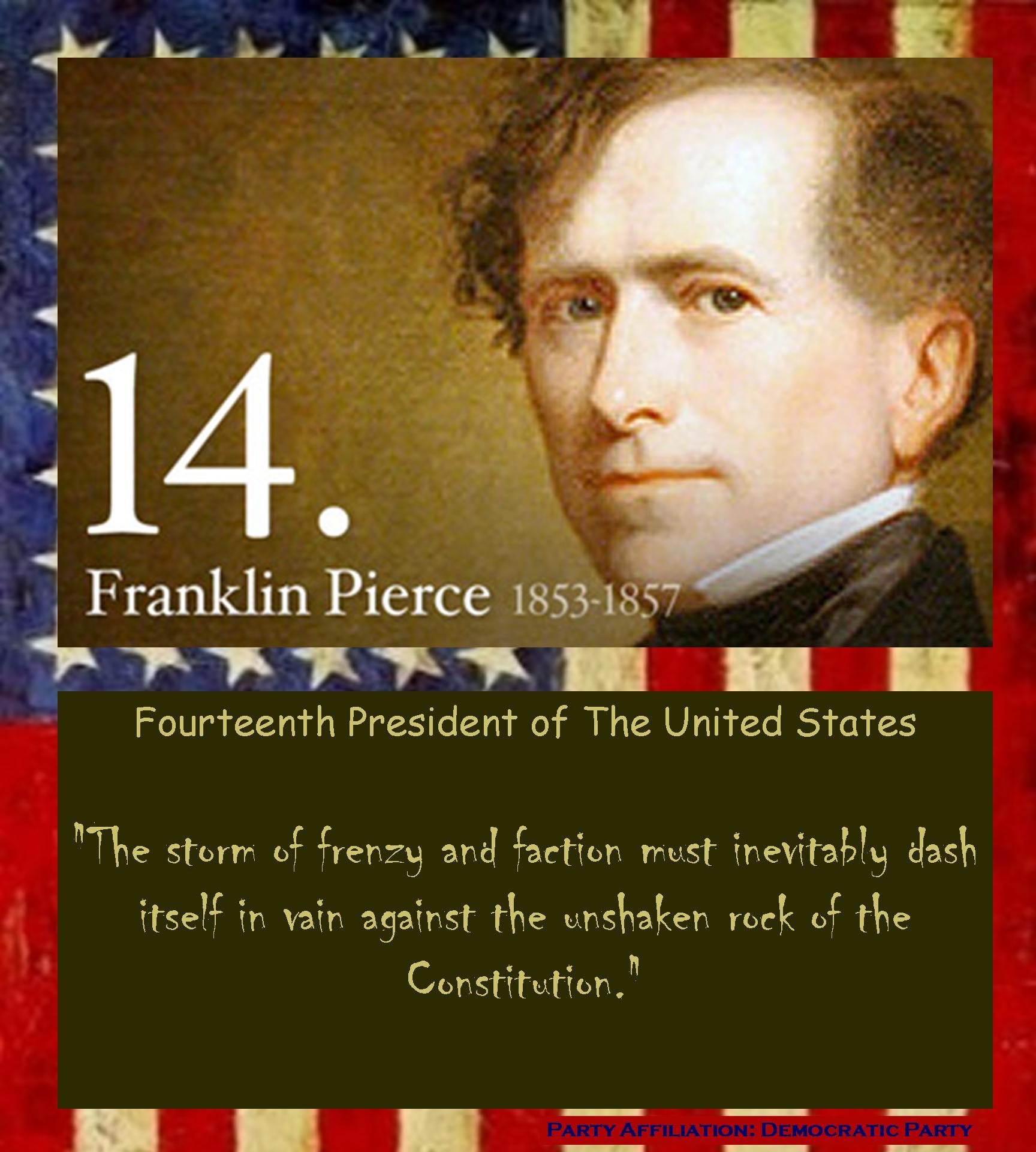 Franklin Pierce's quote #1