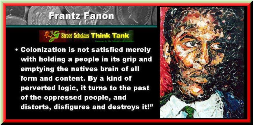 Frantz Fanon's quote #3