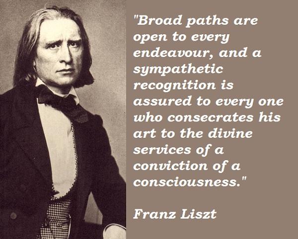 Franz Liszt's quote #6