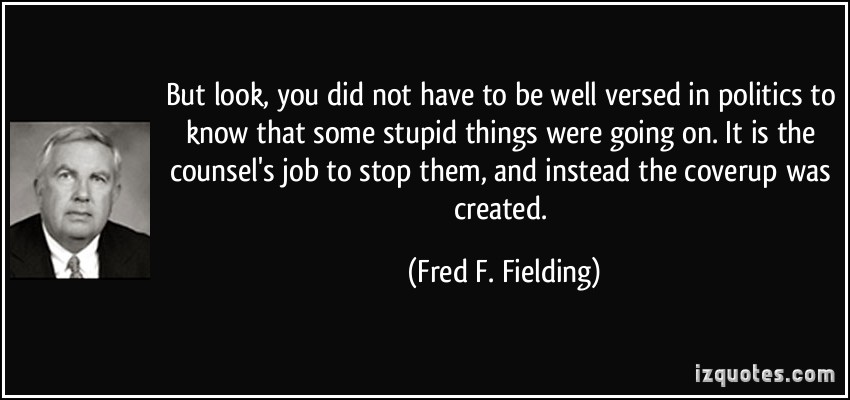 Fred F. Fielding's quote #4