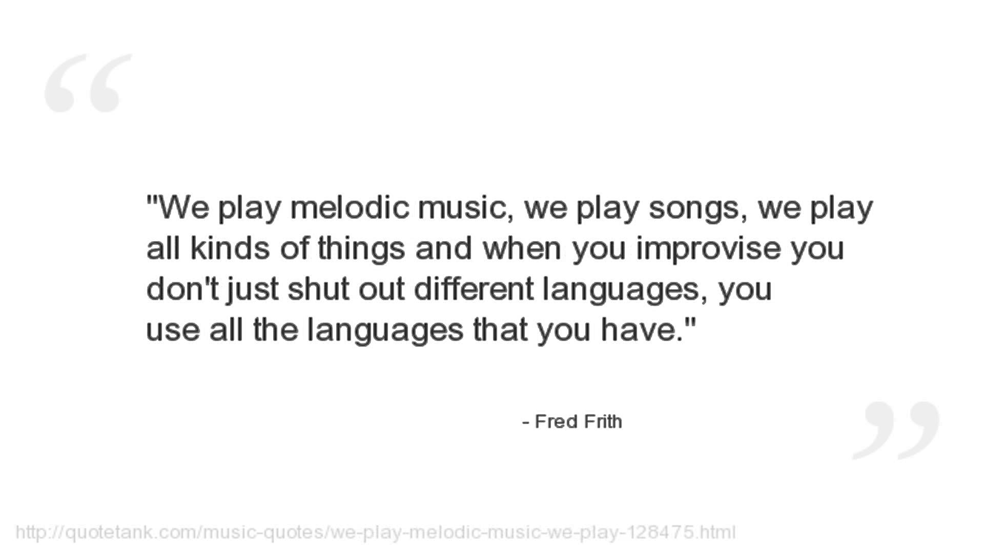 Fred Frith's quote #5