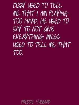 Freddie Hubbard's quote #3