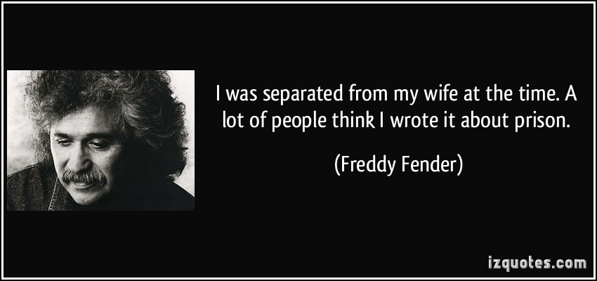 Freddy Fender's quote #1