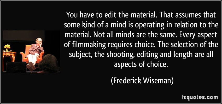 Frederick Wiseman's quote #6