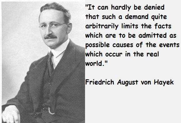 Friedrich August von Hayek's quote #8