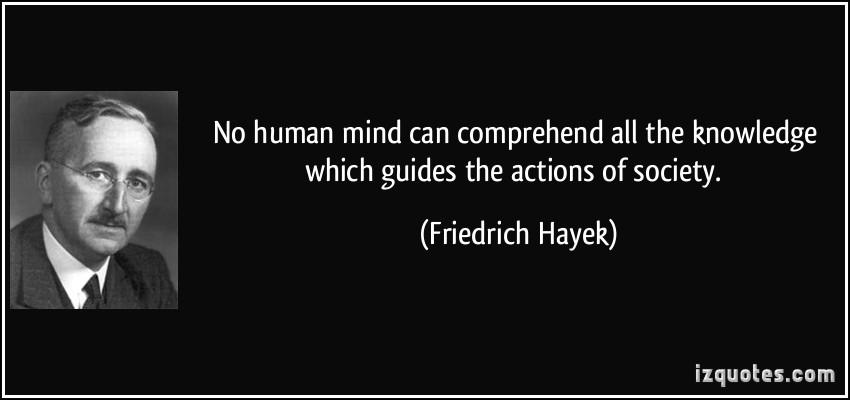 Friedrich August von Hayek's quote #7