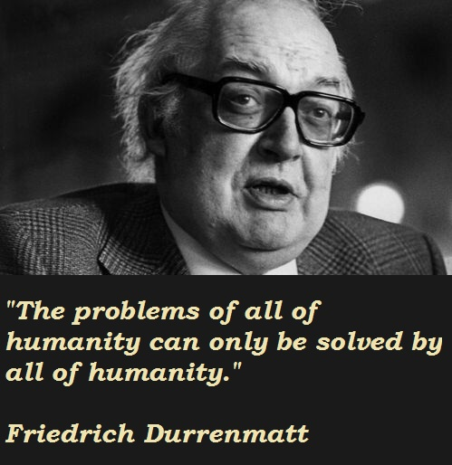 Friedrich Durrenmatt's quote #1