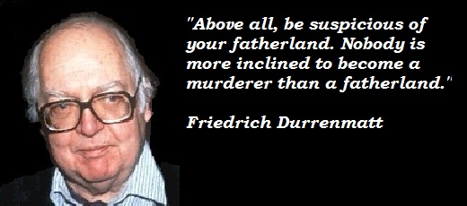 Friedrich Durrenmatt's quote #3