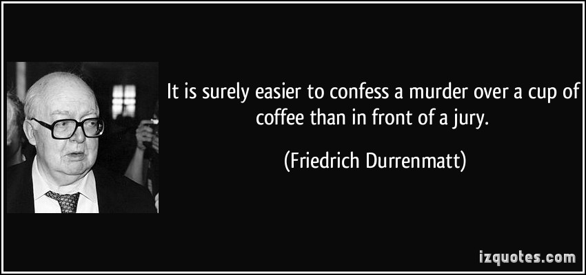 Friedrich Durrenmatt's quote #5