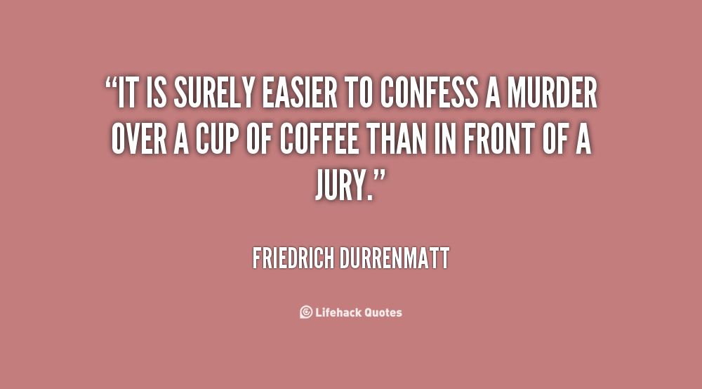 Friedrich Durrenmatt's quote #4